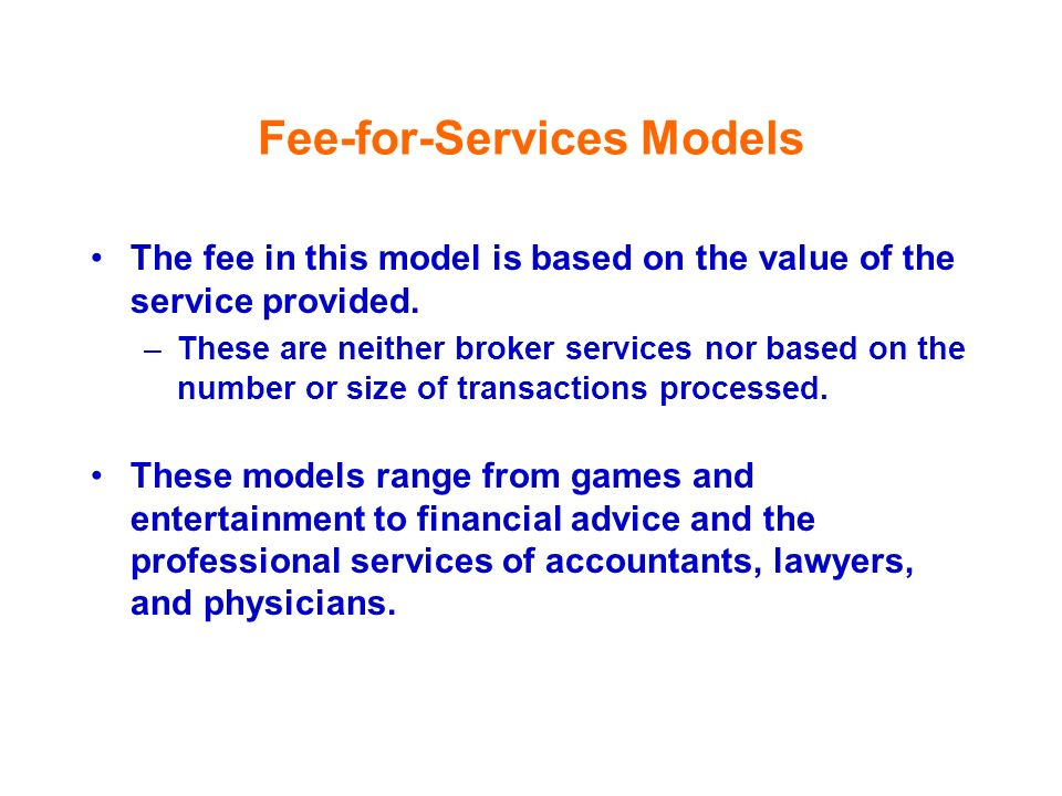Fee-for-Services Models