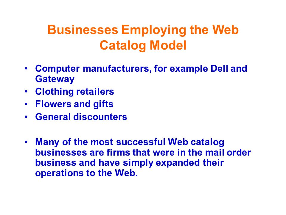 Businesses Employing the Web Catalog Model
