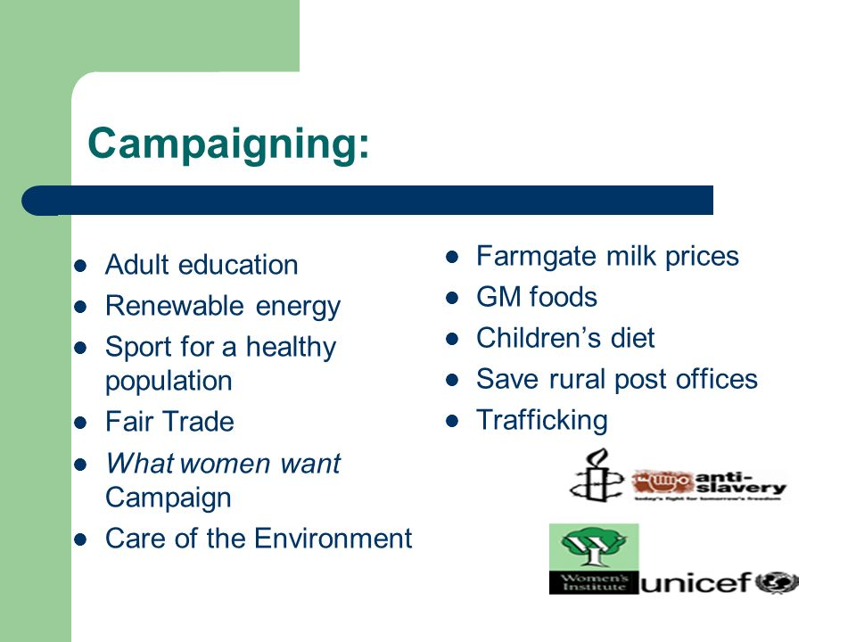 Campaigning: Adult education Farmgate milk prices Renewable energy