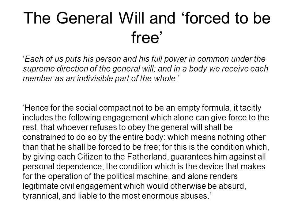 The General Will and 'forced to be free'