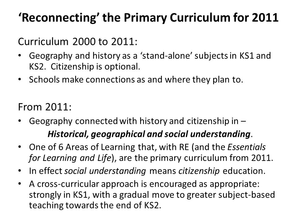 'Reconnecting' the Primary Curriculum for 2011