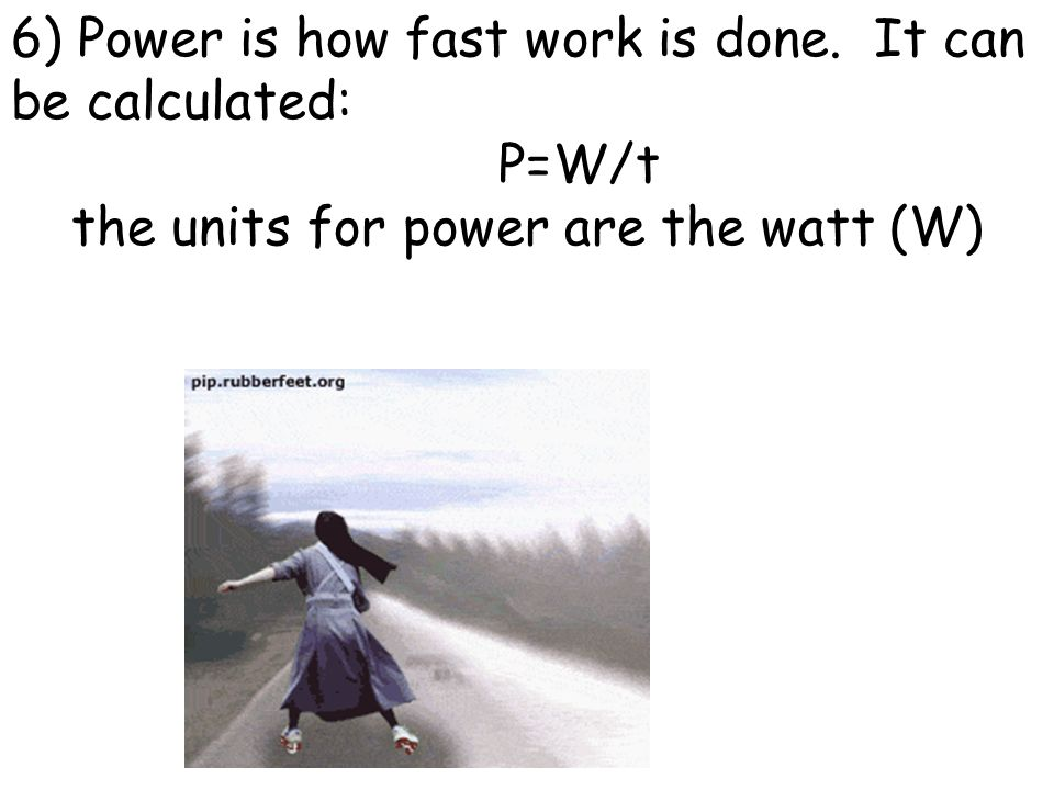 the units for power are the watt (W)