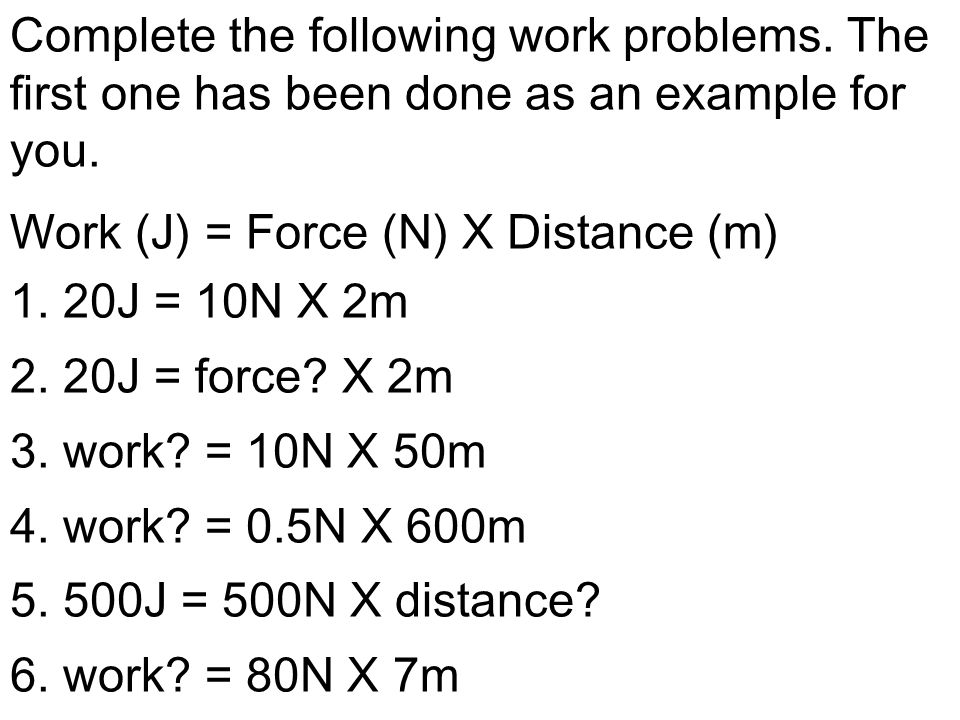 Complete the following work problems