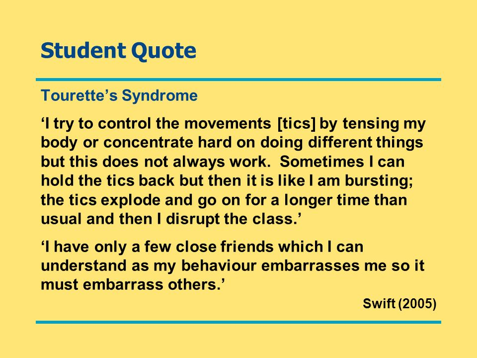 Student Quote Tourette's Syndrome