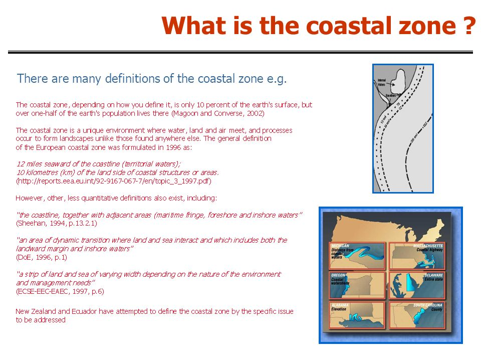 What is the coastal zone