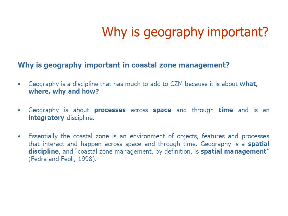 Why is geography important