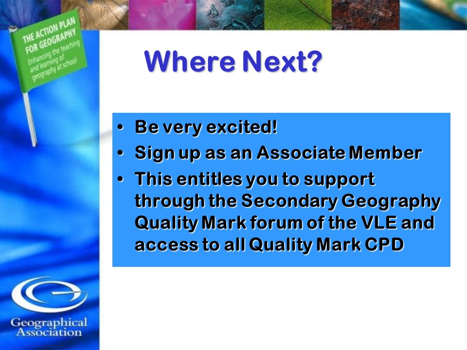 Where Next Be very excited! Sign up as an Associate Member