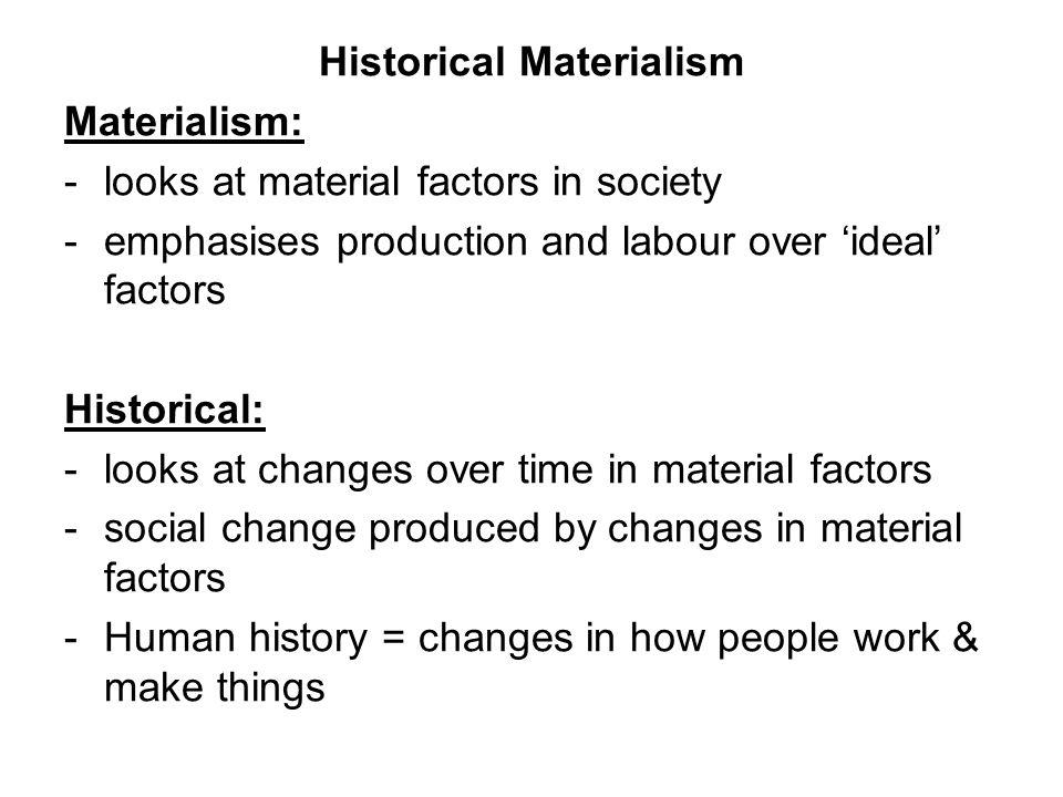 karl marx historical materialism summary