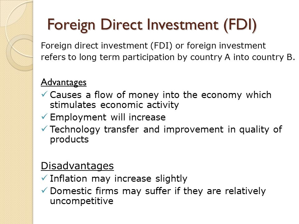 Foreign direct investment advantages and disadvantages ppt slides forex services in hyderabad