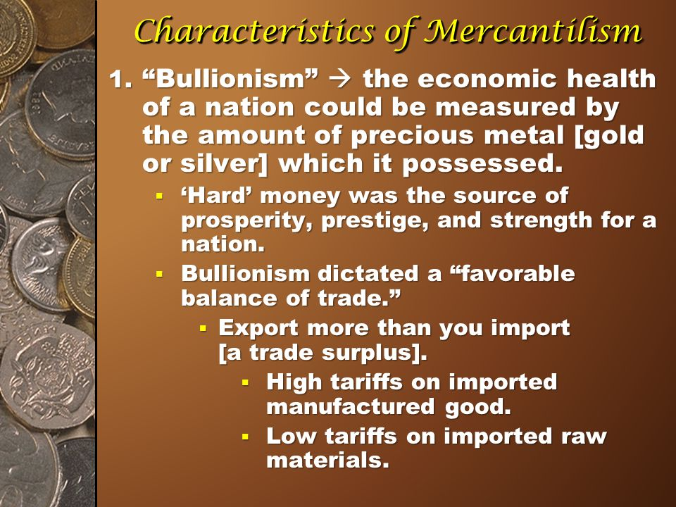 what are the characteristics of mercantilism