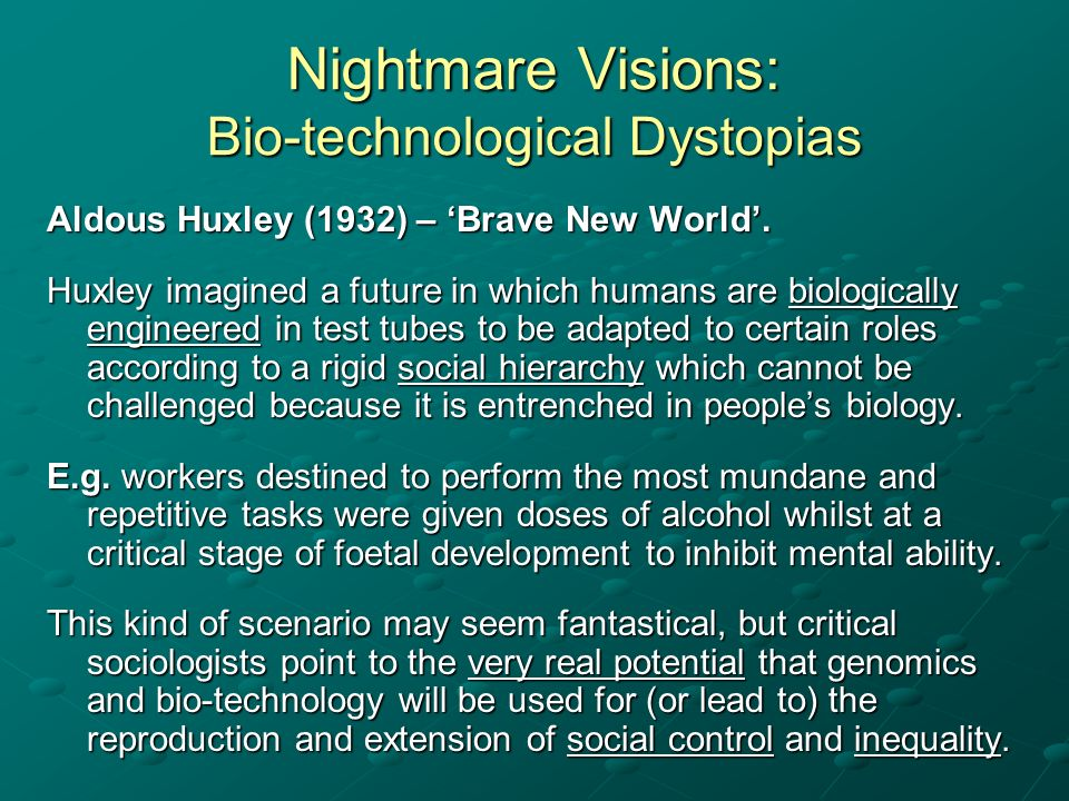 Nightmare Visions: Bio-technological Dystopias