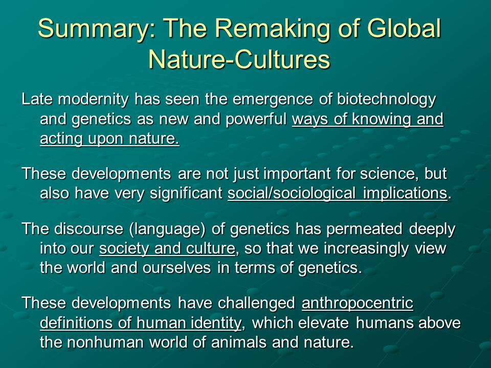 Summary: The Remaking of Global Nature-Cultures