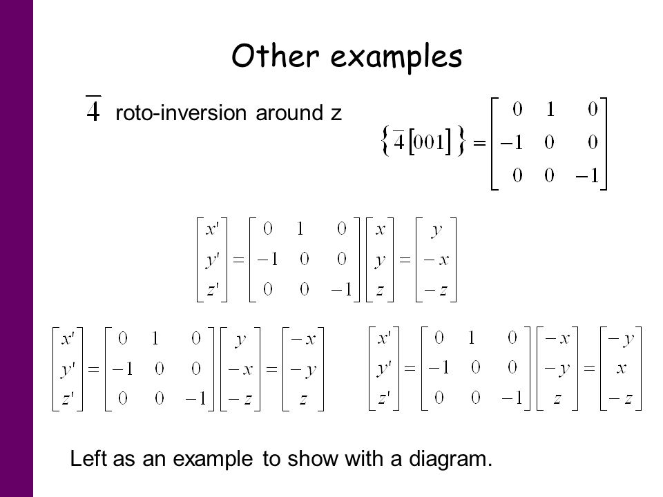 Other examples roto-inversion around z