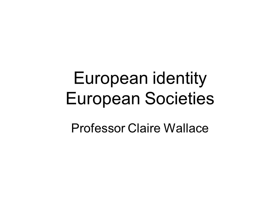 European identity European Societies