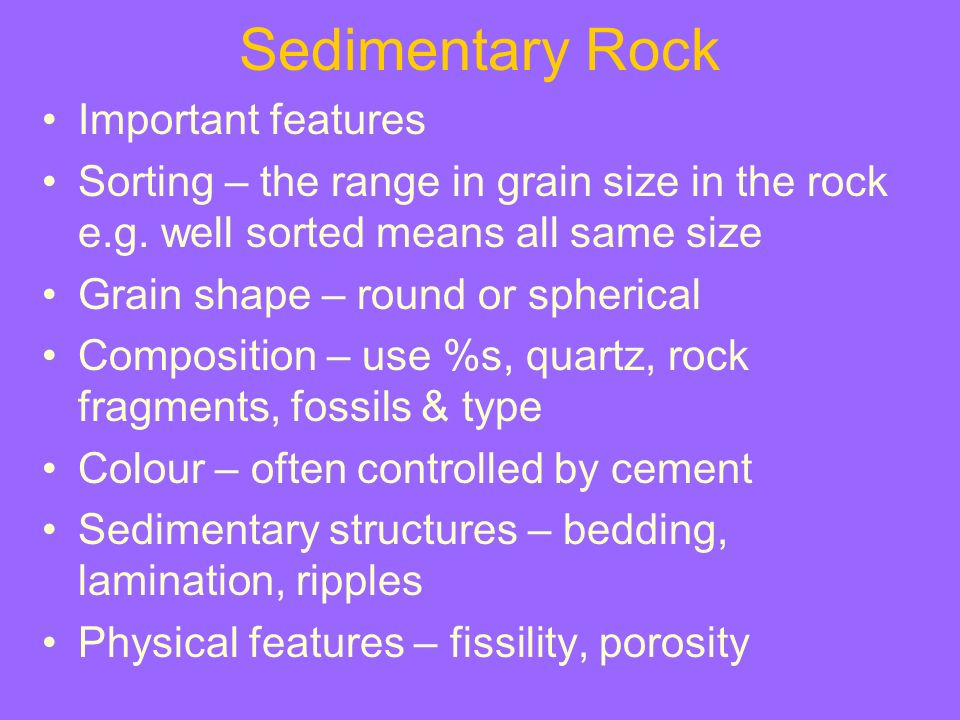Sedimentary Rock Important features