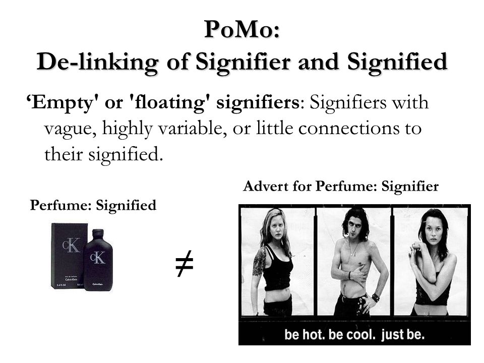 PoMo: De-linking of Signifier and Signified