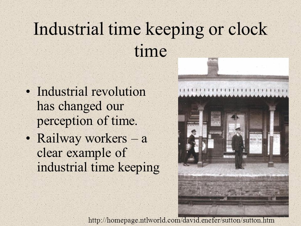 Industrial time keeping or clock time