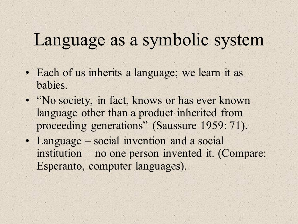 Language as a symbolic system
