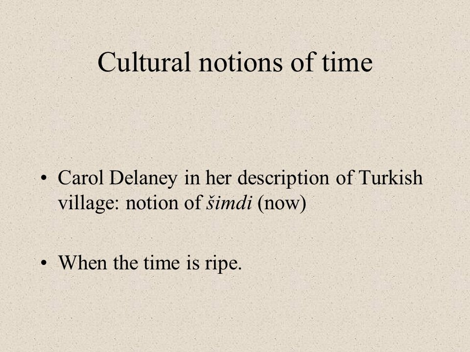 Cultural notions of time