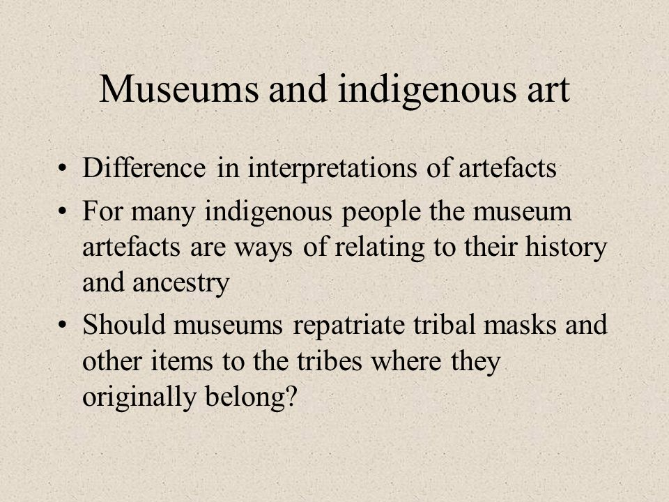 Museums and indigenous art