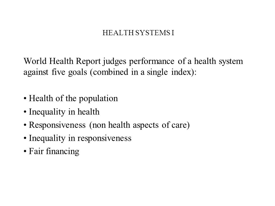 Health of the population Inequality in health