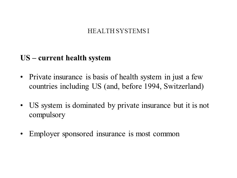 US – current health system