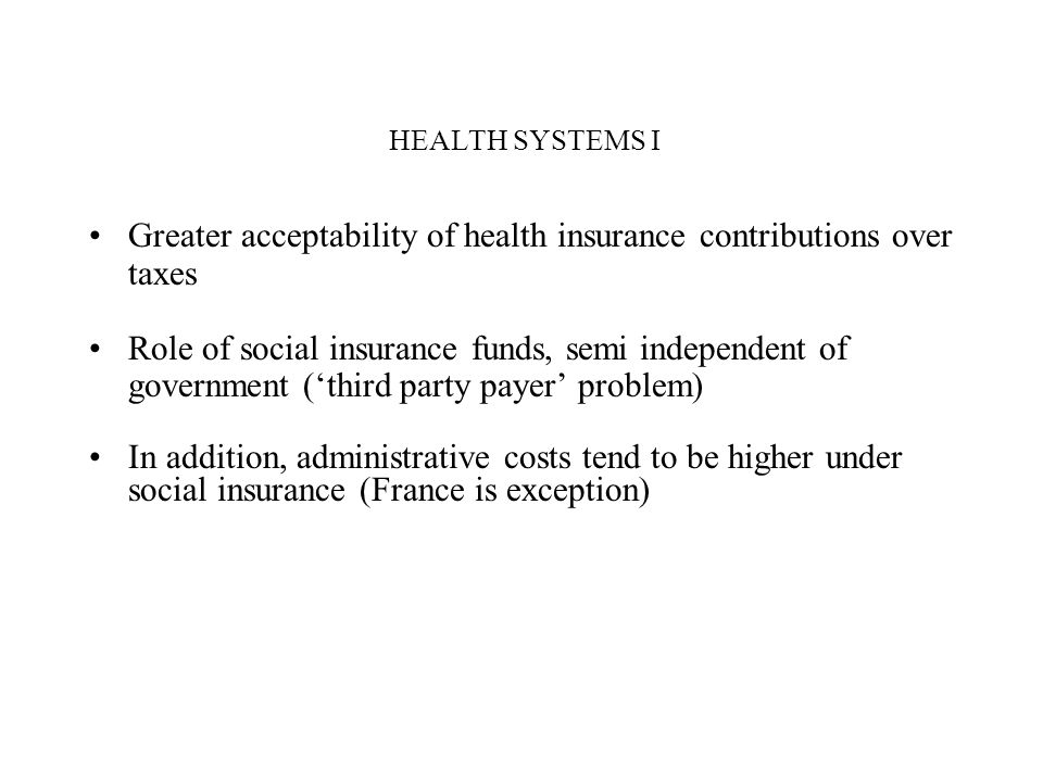Greater acceptability of health insurance contributions over taxes