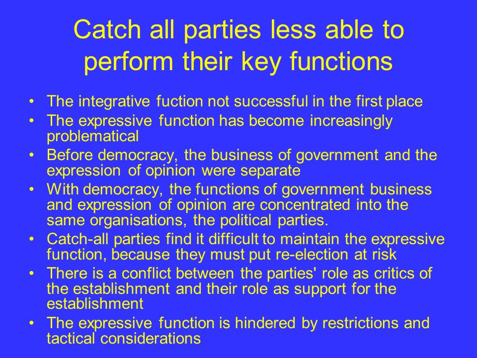 Catch all parties less able to perform their key functions