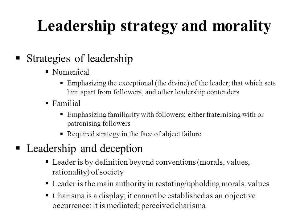 Leadership strategy and morality