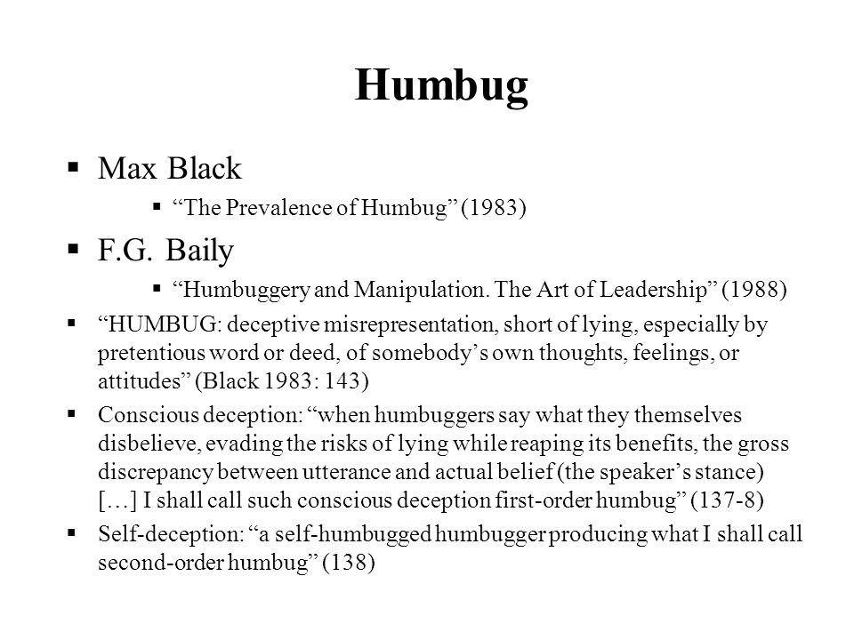 Humbug Max Black F.G. Baily The Prevalence of Humbug (1983)