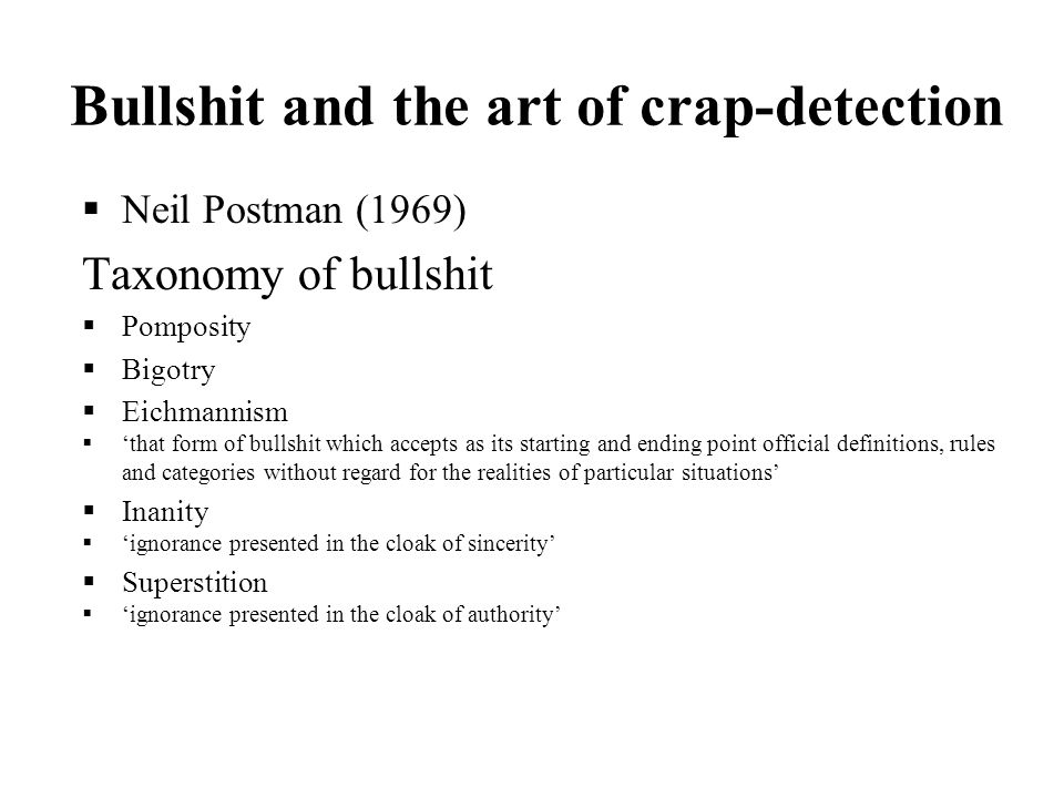 Bullshit and the art of crap-detection