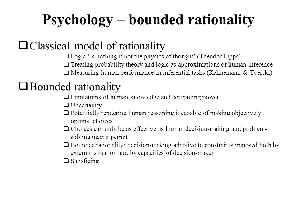 Psychology – bounded rationality