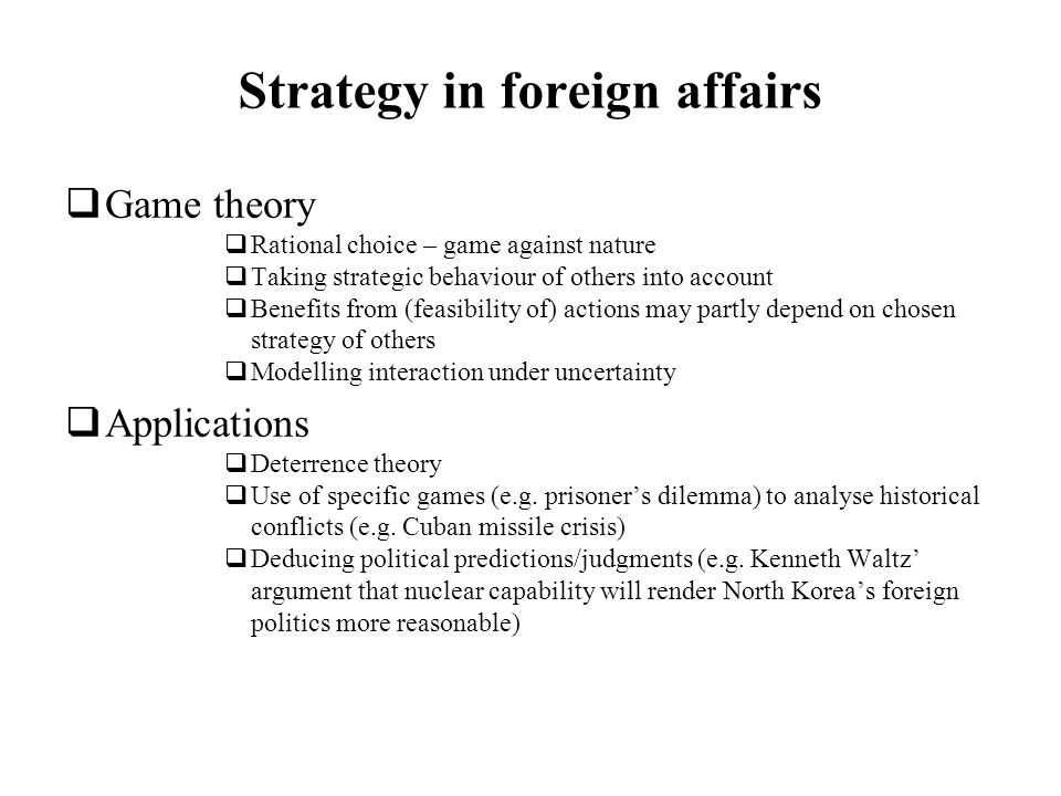 Strategy in foreign affairs