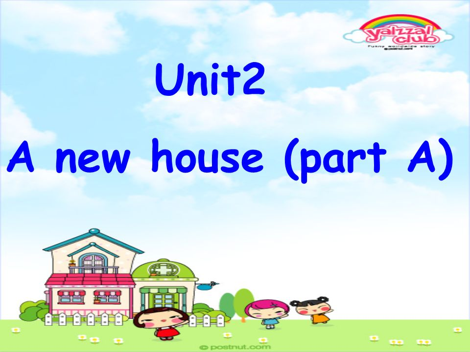Unit2 A new house (part A)