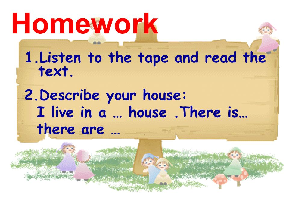 Homework 1.Listen to the tape and read the text.