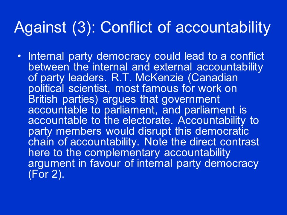 Against (3): Conflict of accountability