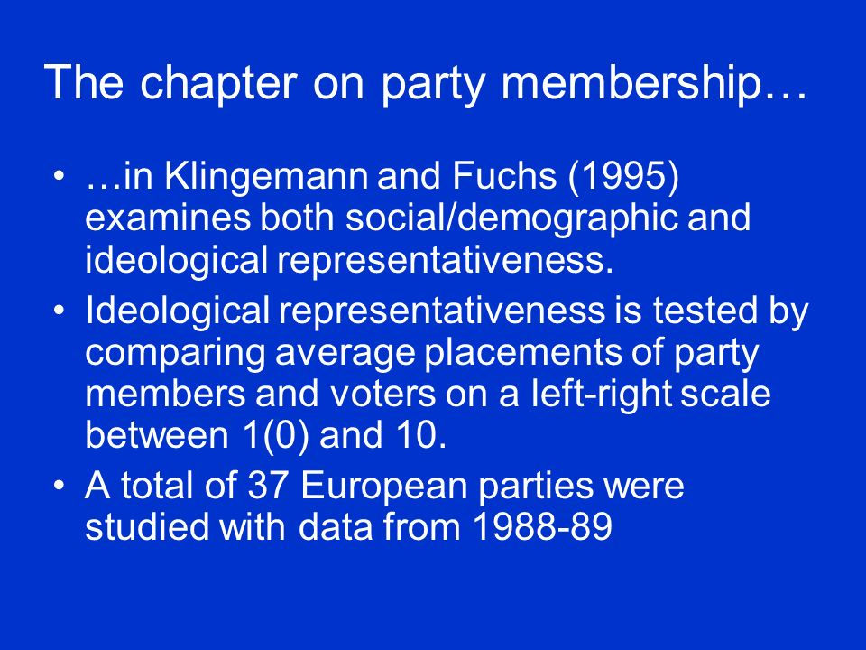 The chapter on party membership…