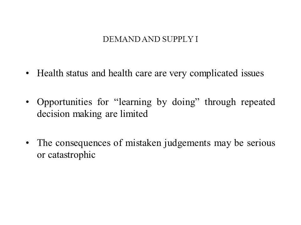 Health status and health care are very complicated issues