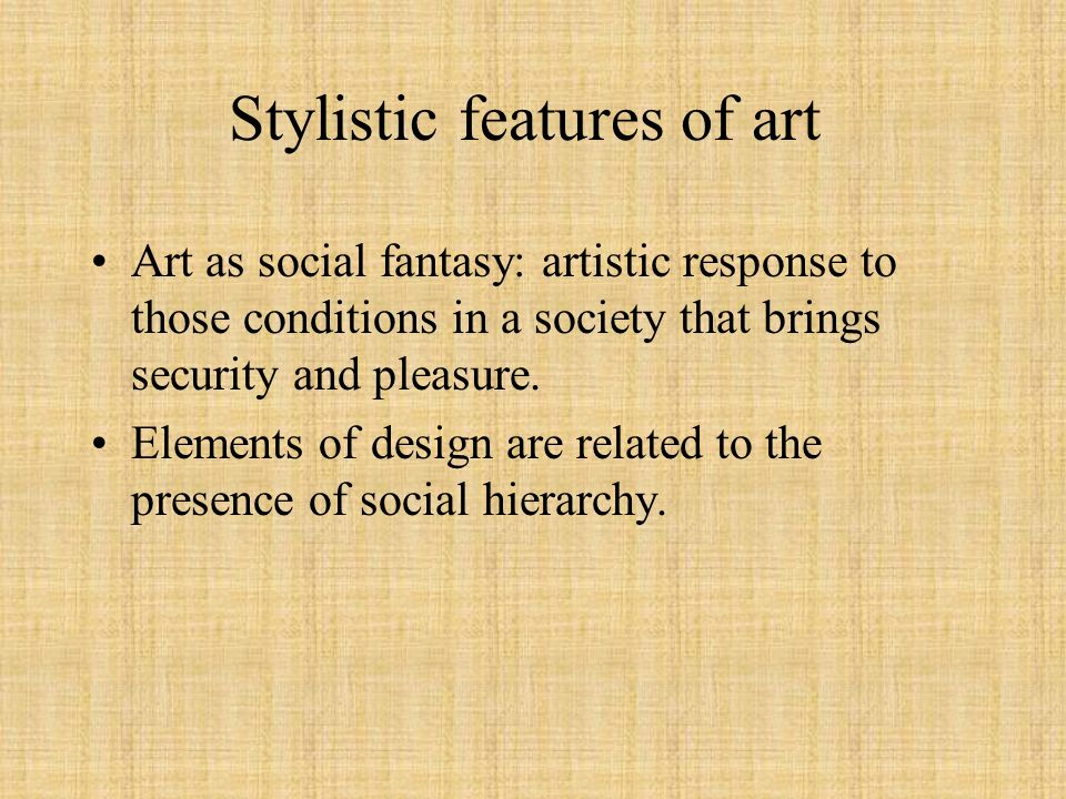 Stylistic features of art