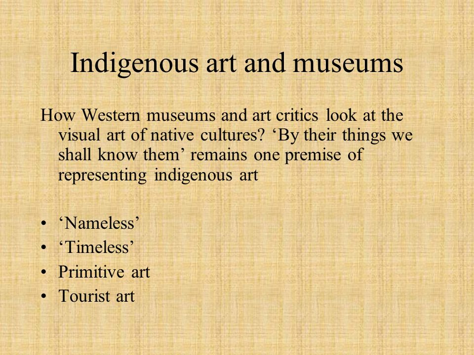 Indigenous art and museums