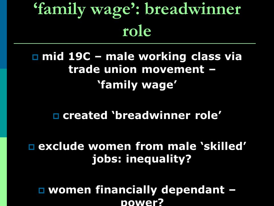 'family wage': breadwinner role