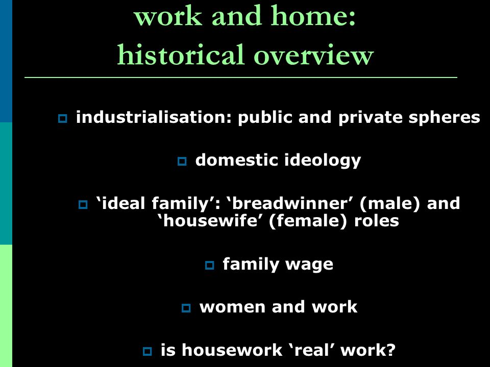 work and home: historical overview