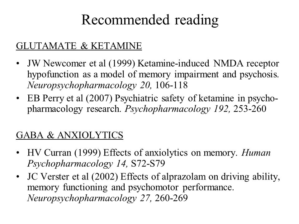 Recommended reading GLUTAMATE & KETAMINE