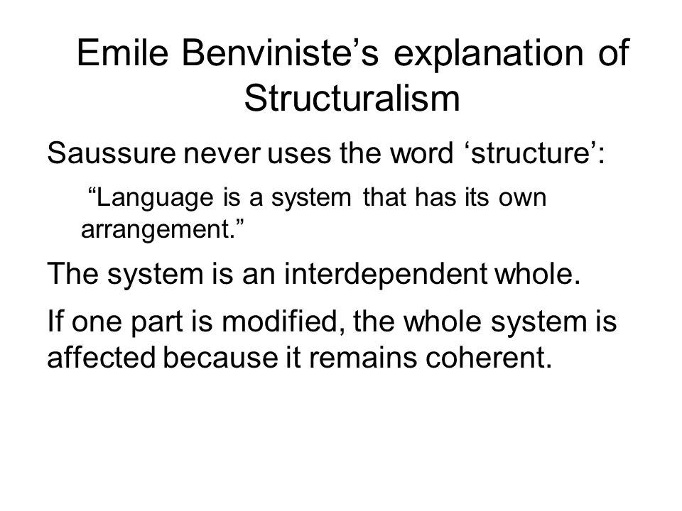 Emile Benviniste's explanation of Structuralism