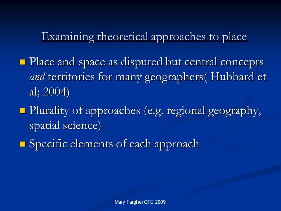 Examining theoretical approaches to place