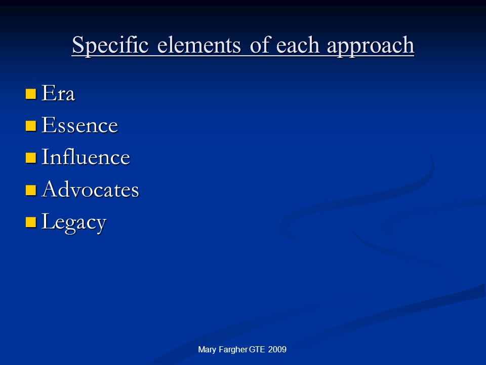 Specific elements of each approach