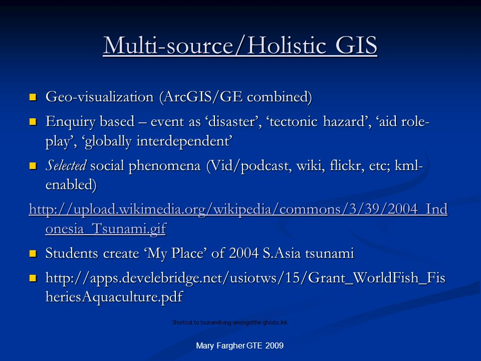 Multi-source/Holistic GIS