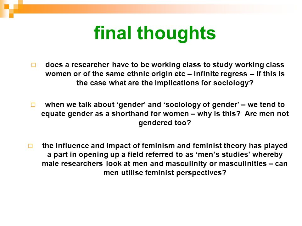 understanding of feminist theory and patriarchy sociology essay Feminist theory feminist theory is the extension of feminism into theoretical, or philosophical discourse, it aims to understand the nature of gender inequality it examines women's social roles and lived experience, and feminist politics in a variety of fields, such as anthropology and sociology, communication, psychoanalysis, economics, literary criticism, education, and philosophy.