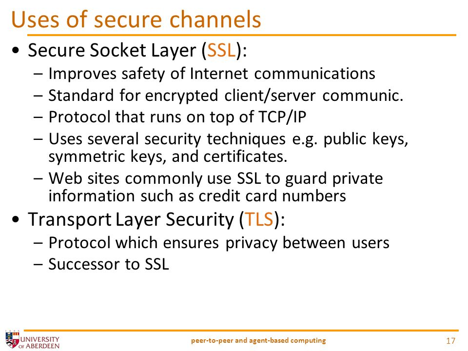 Uses of secure channels