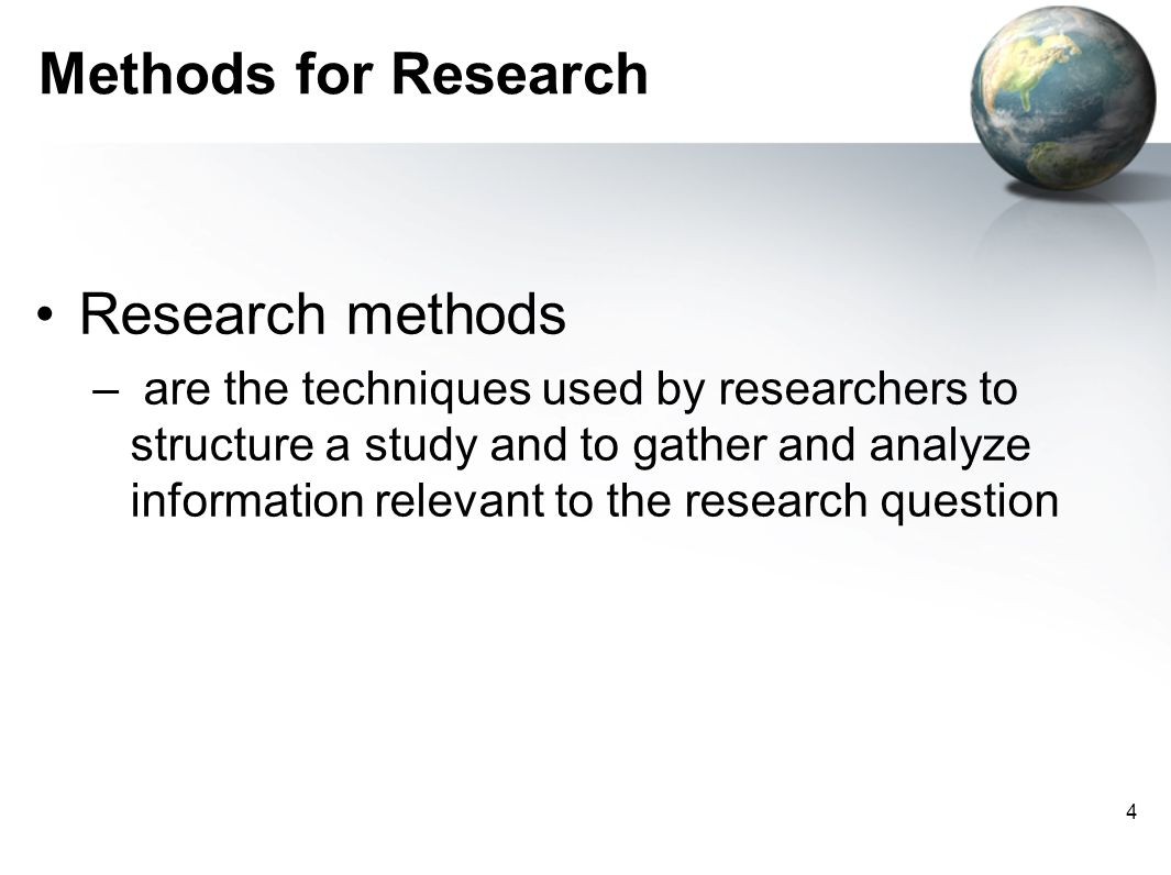 Methods for Research Research methods